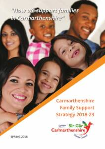 thumbnail of Carmarthenshire Family Support Strategy 2018-23 ENGLISH