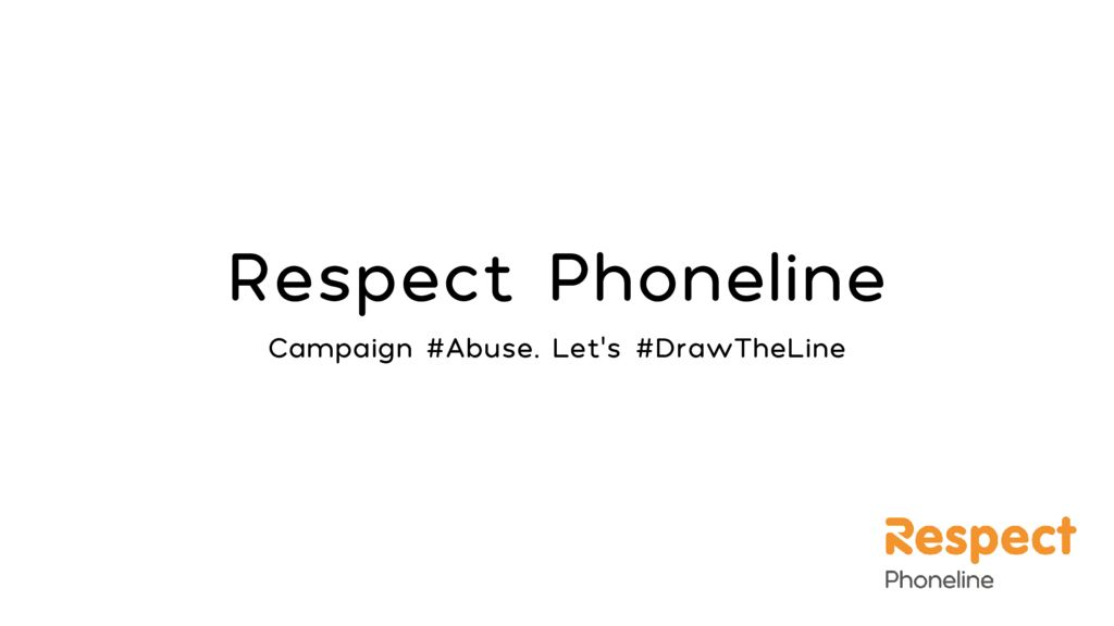 thumbnail of Respect Phoneline_Abuse_Lets Draw the Line_Campaign_